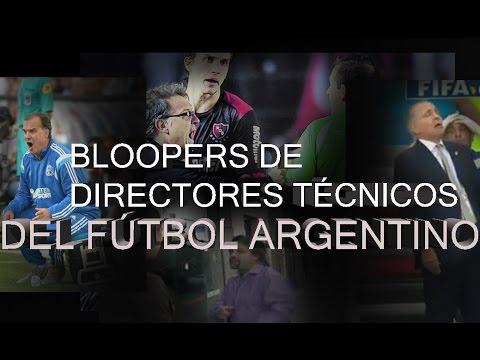 BLOOPERS Y PUTEADAS DE DIRECTORES TÉCNICOS DEL FÚTBOL ARGENTINO ●HD