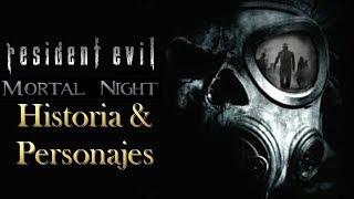 Resident Evil Mortal Night Historia & Personajes
