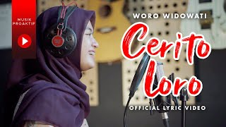 Download lagu Woro Widowati - Cerito Loro ( Lyric Video)