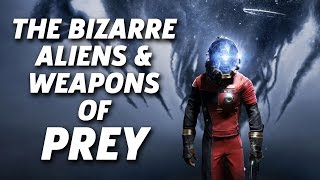The Bizarre Aliens and Weapons of Prey