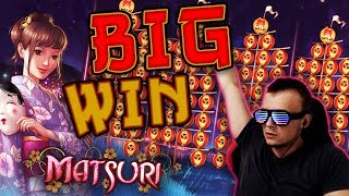 SUPER BIG WIN SURPRISE on Matsuri Slot!