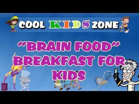 Brain Food - Breakfast for Kids