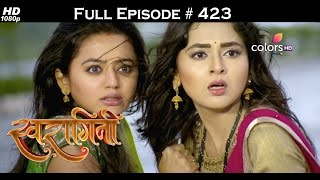 Swaragini - 6th October 2016 - स्वरागिनी - Full Episode (HD)