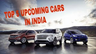 Top 5 Upcoming cars In India  (  2018 - 2019 )