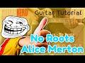 Gitarre Lernen : No Roots   Alice Merton (Nerdmodern HD Guitar)