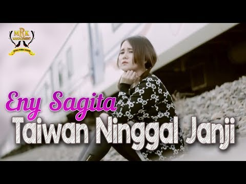 Eny Sagita - Taiwan Ninggal Janji [OFFICIAL]