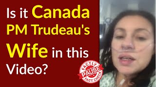 Is it Canada PM Trudeau's Wife in this Video talking about Coronavirus?    Factly