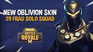 NEW Oblivion Skin!! 29 Frag Solo Squad!! - Fortnite Battle Royale Gameplay - Ninja