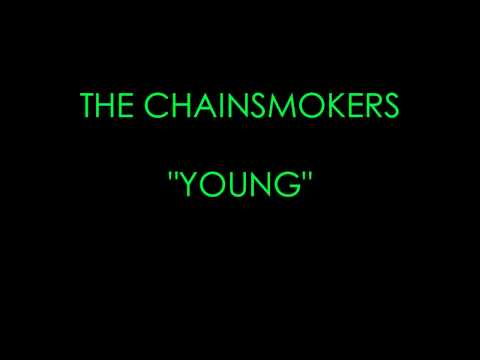 Download Lagu The Chaismokers - Young (Lyrics) MP3 Free