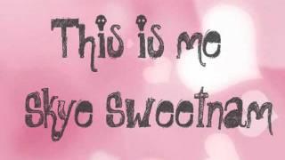 Watch Skye Sweetnam This Is Me video