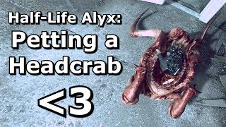 Half-Life Alyx: Trapping a headcrab in a bucket?