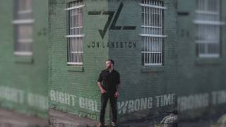 """Jon Langston - """"Right Girl Wrong Time"""" Official AUDIO Video"""