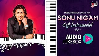 Soft instrumental Sonu Nigam Vol 1 | Jukebox 2018 | Kannada Movie Songs instrumental