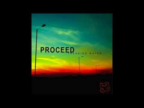 PROCEED - TREADING WATER