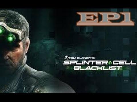 Spinter Cell Blacklist EP01 อัพคลิปลงยูทูป