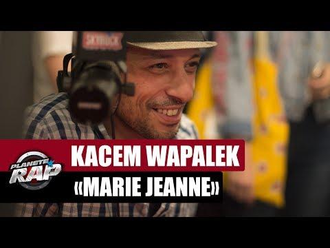 Kacem Wapalek - Marie Jeanne