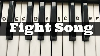 Fight Song - Rachel Platten  Easy Keyboard Tutorial With Notes Right Hand