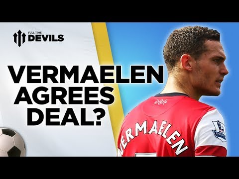 Vermaelen agrees deal? | Manchester United Transfer News | 16th June 2014