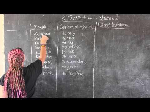 Video #11 - GO! presents: BEST Swahili Tutorials - Verbs Part 2