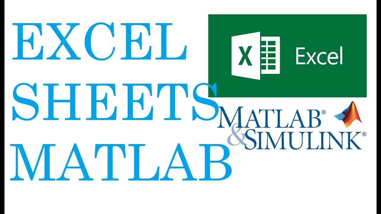 How To Work With Excel Sheet In Matlab Youtube