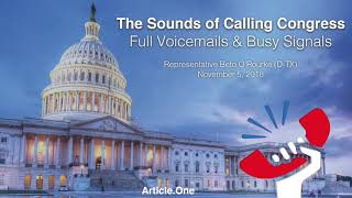 The Sounds of Full Congressional Voicemail Boxes & Busy Signals: Rep. Beto O'Rourke (D-TX)