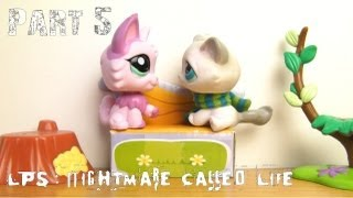 LPS: Nightmare Called Life - Part 5 [The Park]