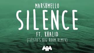 Download lagu Marshmello ft. Khalid - Silence (Tiësto's Big Room Remix) gratis