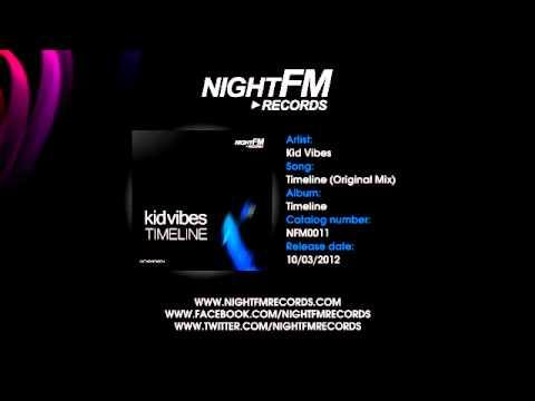 Kid Vibes - Timeline (Original Mix)