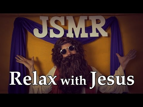 Relax with Jesus (JSMR)