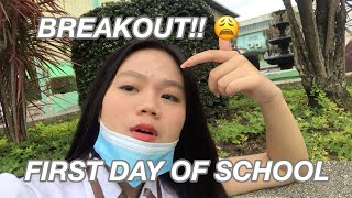 First Day of School (Nagbreakout AKO!!) 😩