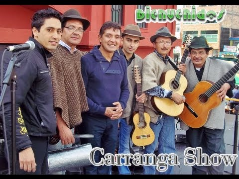 Carrangueros - Al son que me toquen Bailo - Carranga - Serenatas y eventos - Grupo Carranguero