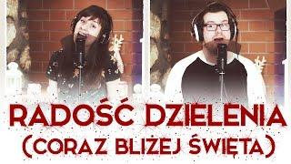 Anna Szarmach - Radość Dzielenia (Coraz Bliżej Święta) - vocal cover by Iza & Kacper)