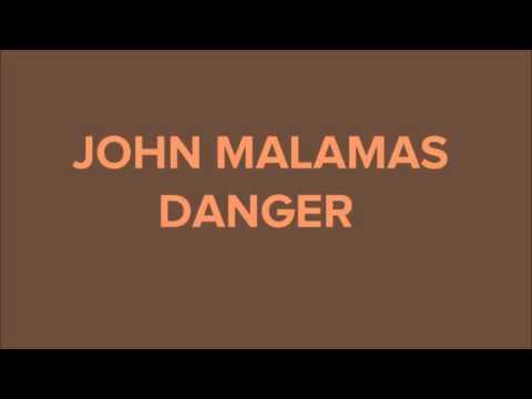John Malamas - Danger (Official Audio Release)