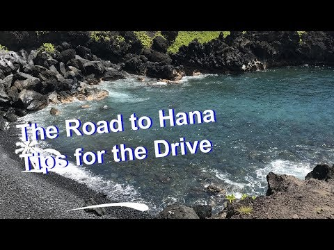 The Road to Hana, Tips for the Drive!