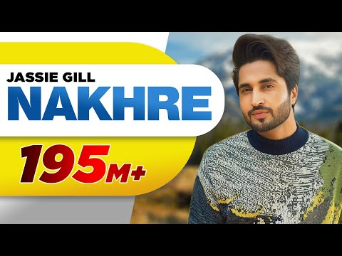 Nakhre (Full Song) | Jassi Gill | Latest Punjabi Song 2017 | Speed Records