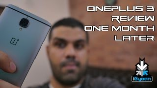 OnePlus 3 One Month Later : Review
