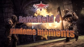 Battlefield 4 summer 2016 epic, randome moments.