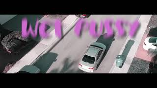 """MIAMI TIP - WET PUSSY """"PRODUCED BY GORILLABOYBEATSS"""""""
