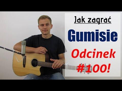 #100 Jak Zagrać Na Gitarze Gumisie - JakZagrac.pl