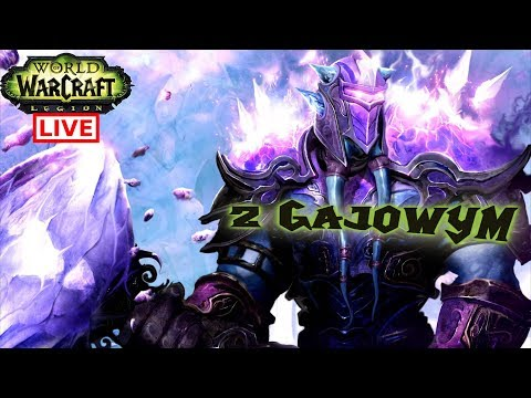 World of Warcraft live stream  z Gajowym