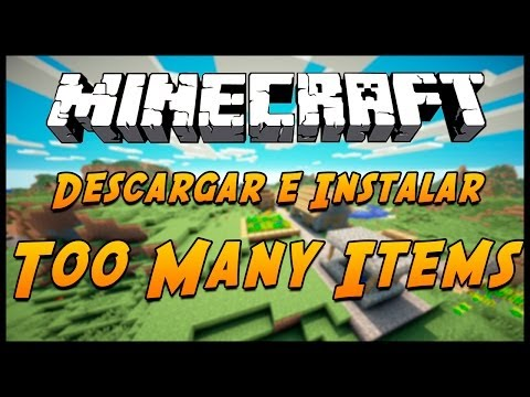 Minecraft 1.7.10/1.8: Descargar e instalar TOO MANY ITEMS [ ESPAÑOL ]