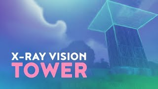 X-RAY VISION TOWER (Fortnite Battle Royale)