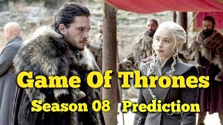 5 Bold Prediction For Season 8 | Game Of Thrones
