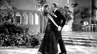 """Rita Hayworth & Fred Astaire -""""I'm Old Fashioned""""-"""