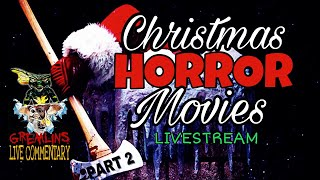 CHRISTMAS HORROR MOVIES! Part 2 W/ The Viz and Friday The 14th