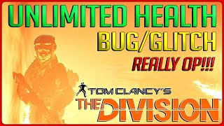 The Division: Unlimited Regenerating Health Bug! REALLY OVERPOWERED! (The Division Glitches/Bugs)
