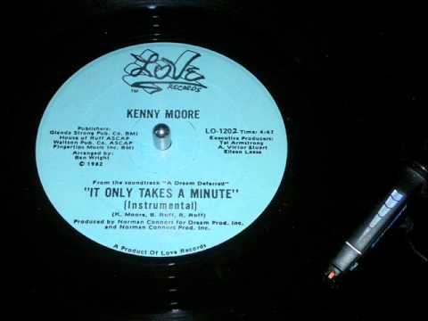 Kenny Moore, It Only Takes A Minute (HD, Instru)