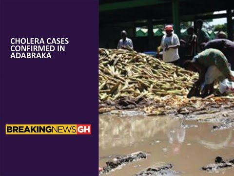Accra: Cholera cases confirmed in Adabraka