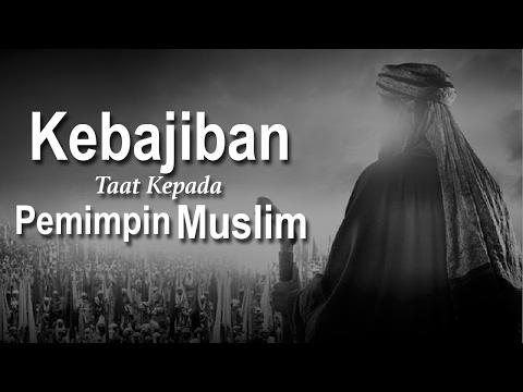Kewajiban Taat Kepada Pemimpin Muslim - Ustadz Ahmad Zainuddin Al-Banjary