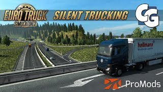 Silent Trucking - MB Actros MP4 - Innsbruck to Strasbourg - ETS2 ProMods No Commentary Gameplay